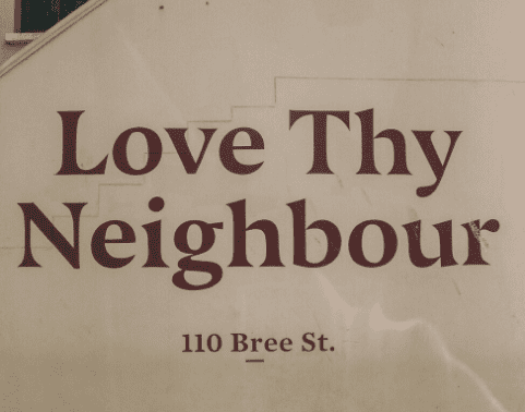 Local restaurant, Love Thy Neighbour, on Bree Street - a road which is popular for its night life.